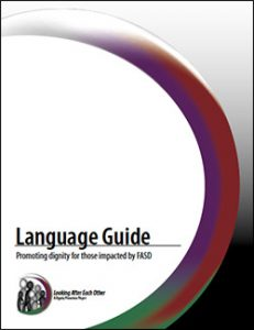 Click here to view the FASD Language Guide